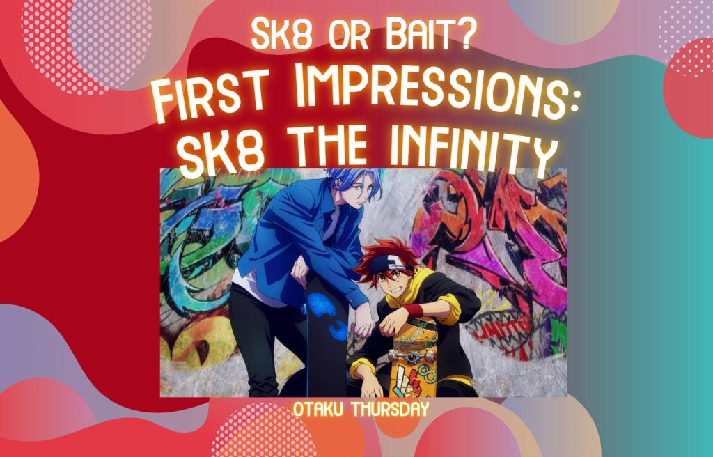 SK8 the infinity Reki & Langa