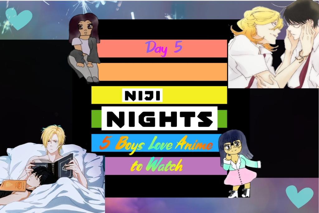 Niji Nights 5 boys love anime to watch