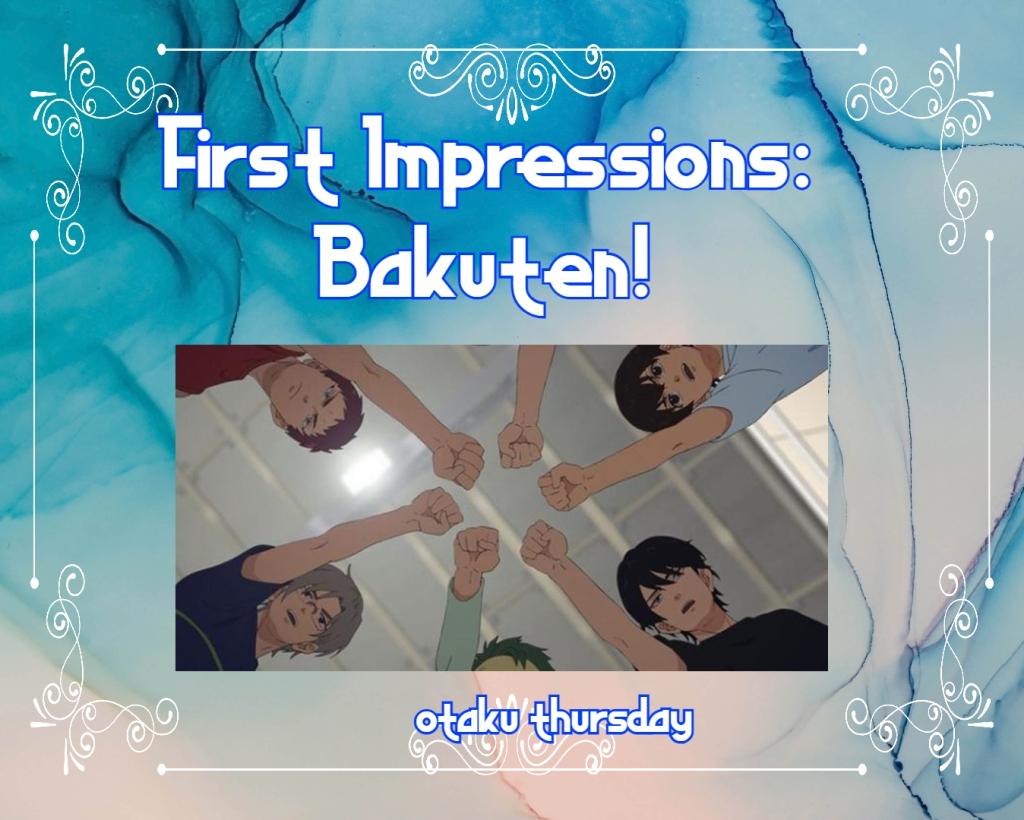 Bakuten first impressions