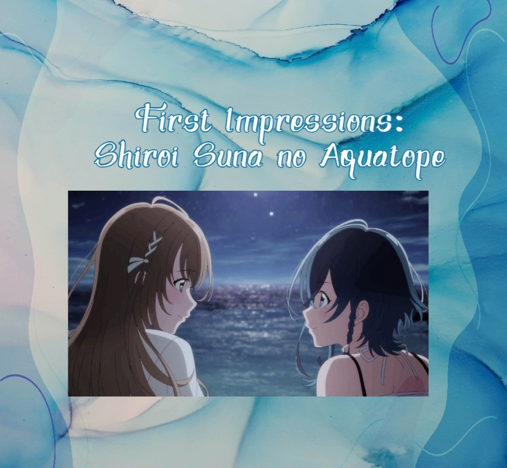 Fuuka x Kukuru Shiroi Suna no Aquatope