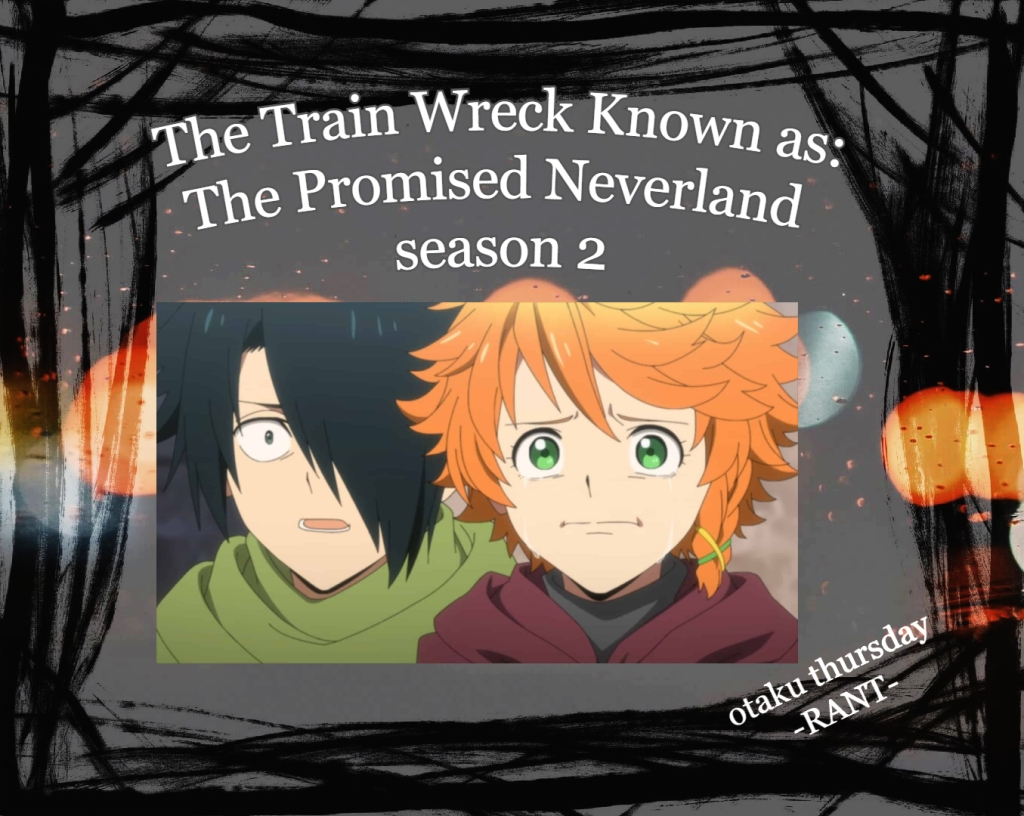 train wreck known as The Promised Neverland season 2